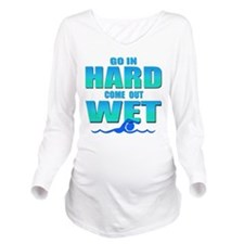 Go In Hard Long Sleeve Maternity T-Shirt