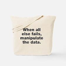 Manipulate the data Tote Bag