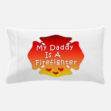 Firefighter Dad Pillow Case