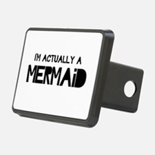 I'm Actually A Mermaid Hitch Cover
