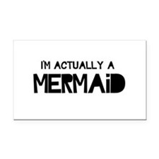 I'm Actually A Mermaid Rectangle Car Magnet