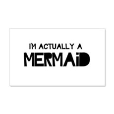 I'm Actually A Mermaid Wall Decal