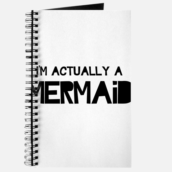 I'm Actually A Mermaid Journal