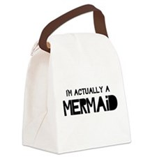 I'm Actually A Mermaid Canvas Lunch Bag