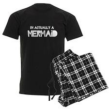 I'm Actually A Mermaid Pajamas