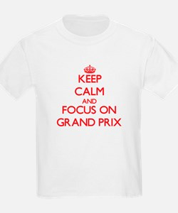 Keep Calm and focus on Grand Prix T-Shirt