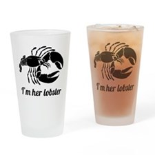 I'm her lobster Drinking Glass