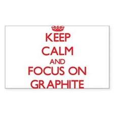 Keep Calm and focus on Graphite Decal