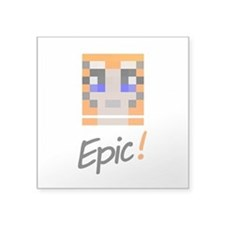 "Epic! Square Sticker 3"" X 3"""
