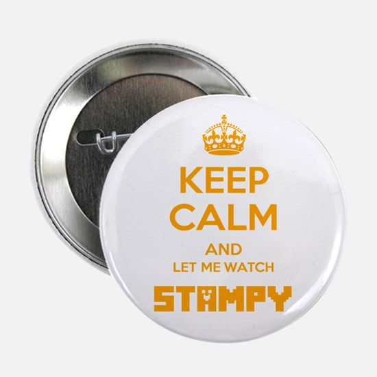 """Let Me Watch Stampy 2.25"""" Button"""
