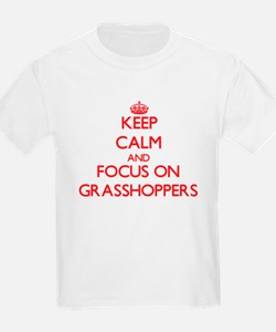 Keep Calm and focus on Grasshoppers T-Shirt