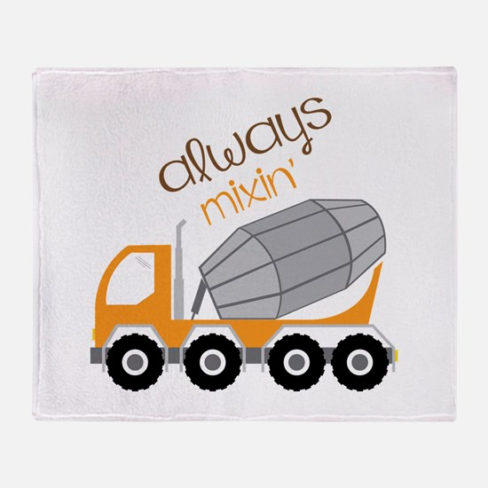 Always Mixin Throw Blanket