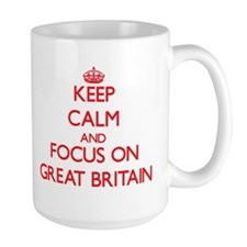 Keep Calm and focus on Great Britain Mugs