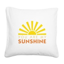 My Sunshine Square Canvas Pillow
