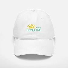 Hello Sunshine Baseball Baseball Baseball Cap