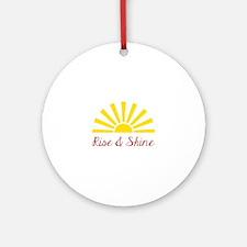 Rise & Shine Ornament (Round)