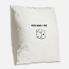 Custom Dice Burlap Throw Pillow