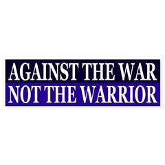 Against the War Not the Warrior (sticker)