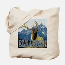 Teton Elk elkaholic gifts  Tote Bag