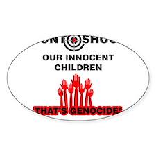 Don't Shoot Children Decal