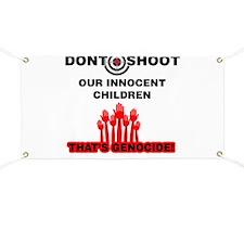 Don't Shoot Children Banner