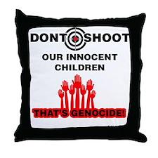 Don't Shoot Children Throw Pillow