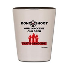 Don't Shoot Children Shot Glass