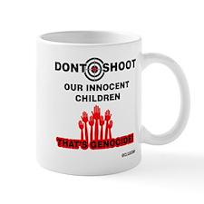 Don't Shoot Children Mugs