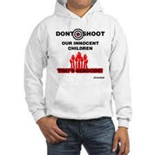 Don't Shoot Children Hoodie