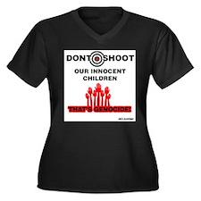 Don't Shoot Children Plus Size T-Shirt