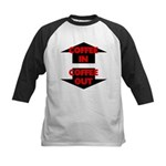 Coffee In Coffee Out Kids Baseball Jersey