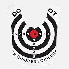 Don't Shoot Children Bullseye Bib