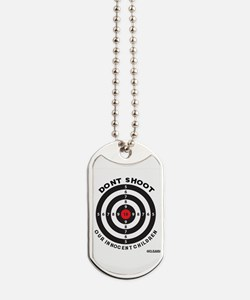 Don't Shoot Children Bullseye Dog Tags