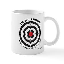 Don't Shoot Children Bullseye Mugs