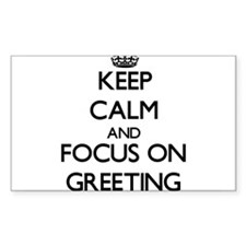 Keep Calm and focus on Greeting Decal