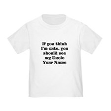 You Should See My Uncle (Custom) T-Shirt