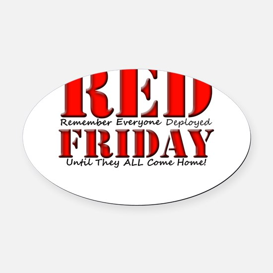 Remember Everyone Deployed Oval Car Magnet