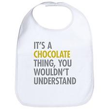 Its A Chocolate Thing Bib