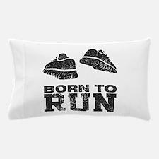 Born To Run Pillow Case