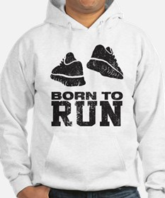 Born To Run Hoodie Sweatshirt