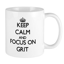 Keep Calm and focus on Grit Mugs