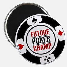 Future Poker Champ Magnet