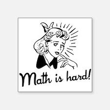 Math is Hard Sticker