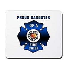 Fire Chiefs Daughter Mousepad