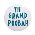 Grand Poobah Ornament (Round)