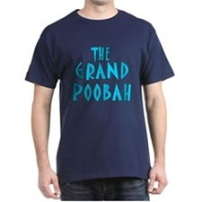 Grand Poobah T-Shirt