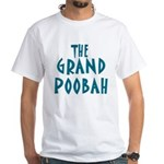 Grand Poobah White T-Shirt