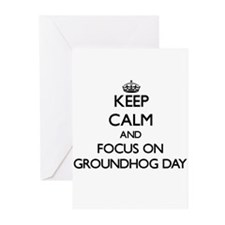 Keep Calm and focus on Groundhog Day Greeting Card
