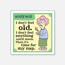 "Aunty Acid: Time to Nap Square Sticker 3"" x 3"""