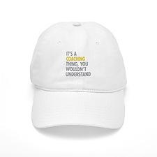 Its A Coaching Thing Baseball Cap